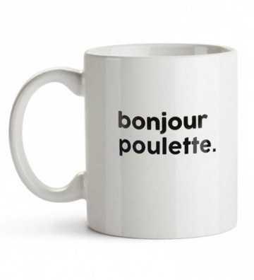 Mug Bonjour Poulette Félicie Aussi - 1