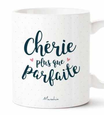 Chérie plus que Parfaite - Mug