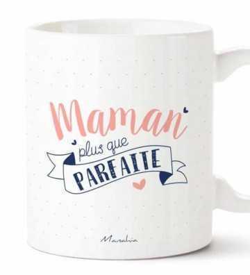 Maman Plus que Parfaite - Mug