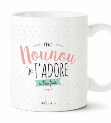 Ma Nounou je t'Adore - Mug